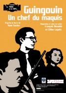 Affiche Guingouin, un chef du maquis - Compagnie La Pierre et le Tapis