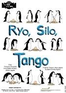 Ryo, Silo, Tango, d'après Tango a deux papas, de Béatrice Boutignon