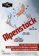 Alpenstock, de Rémi de Vos : Fritz aime l'ordre et Grete. Grete aime Fritz et les détergents cosmopolites. Yosip aime la transylvanie et les étoiles.