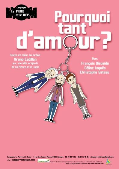 Affiche Pourquoi tant d'amour - Compagnie La Pierre et le Tapis.