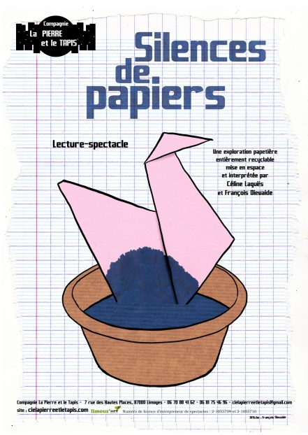 Affiche Silences de papiers - Compagnie La Pierre et le Tapis